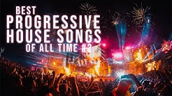 Best Progressive House Songs & Remixes Of All Time | Festival Anthem Music Mix 2020 | MEGA MIX