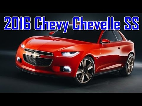 2016 Chevy Chevelle Ss Redesign Interior And Exterior Youtube