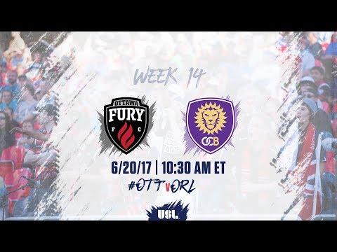 USL LIVE - Ottawa Fury FC vs Orlando City B 6/20/17