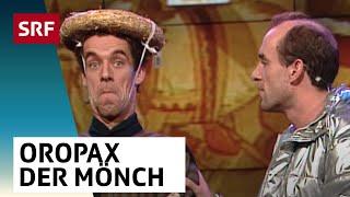 Oropax – Der Mönch