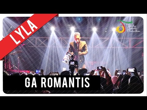 Download mp3 Lyla - Ga Romantis | Official Video Clip gratis - GudangLagu.Org