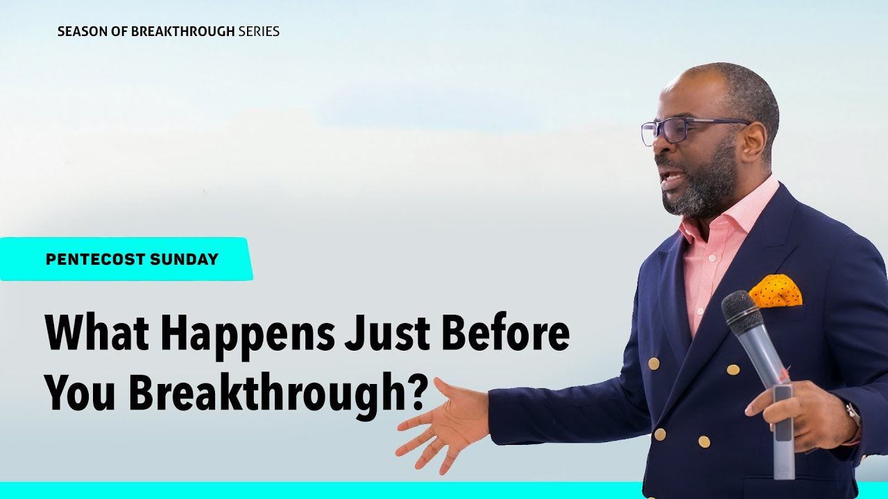 Download What Happens Just Before You Breakthrough?   Dr. Sola Fola-Alade   The Liberty Church London