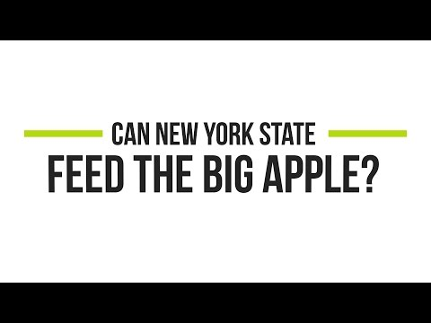 Can New York State Feed the Big Apple?