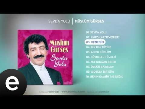 Denedim (Müslüm Gürses) Official Audio #denedim #müslümgürses - Esen Müzik