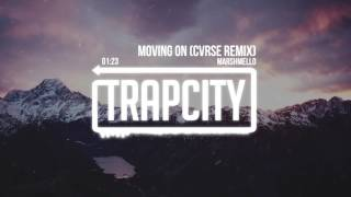 Marshmello Moving On CVRSE Remix