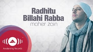 Maher Zain - Radhitu Billahi Rabba (English Version) | Official Lyrics - Stafaband