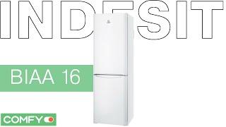 indesit biaa 16 ua холодильник с тихим мотором видеодемонстрация от comfy