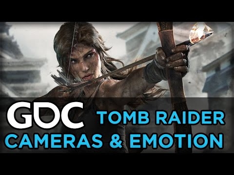 Creating an Emotionally Engaging Camera for Tomb Raider