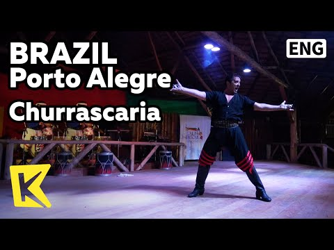 【K】Brazil Travel-Porto Alegre[브라질 여행-포르투알레그리]슈하스카리아 고기 뷔페와 가우초/Churrascaria/Meat Buffet/Gaucho