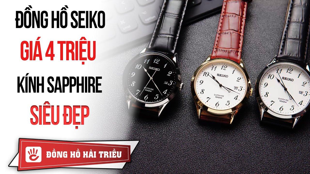 Review đồng hồ Seiko mặt kính Sapphire giá 4 triệu cực đẹp