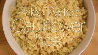 How to Make Cauliflower Rice | Get the Dish