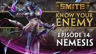 SMITE Know Your Enemy #14 - Nemesis