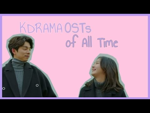 [TOP 40] Kdrama OST [of All Time]