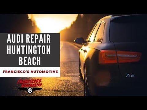 Audi Electrical Repair Huntington Beach
