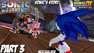 Sonic Adventure (BetterSADX Mod) Gameplay Walkthrough Part 3 - Sonic's Story
