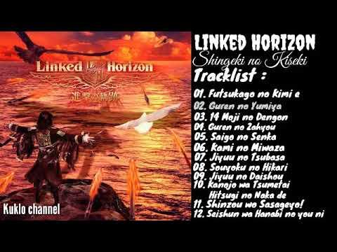 Linked Horizon Shingeki No Kiseki Youtube