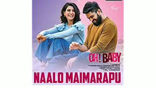 Naalo maimarapu nake song @ Oh! Baby by # Gangothrisaikrishna