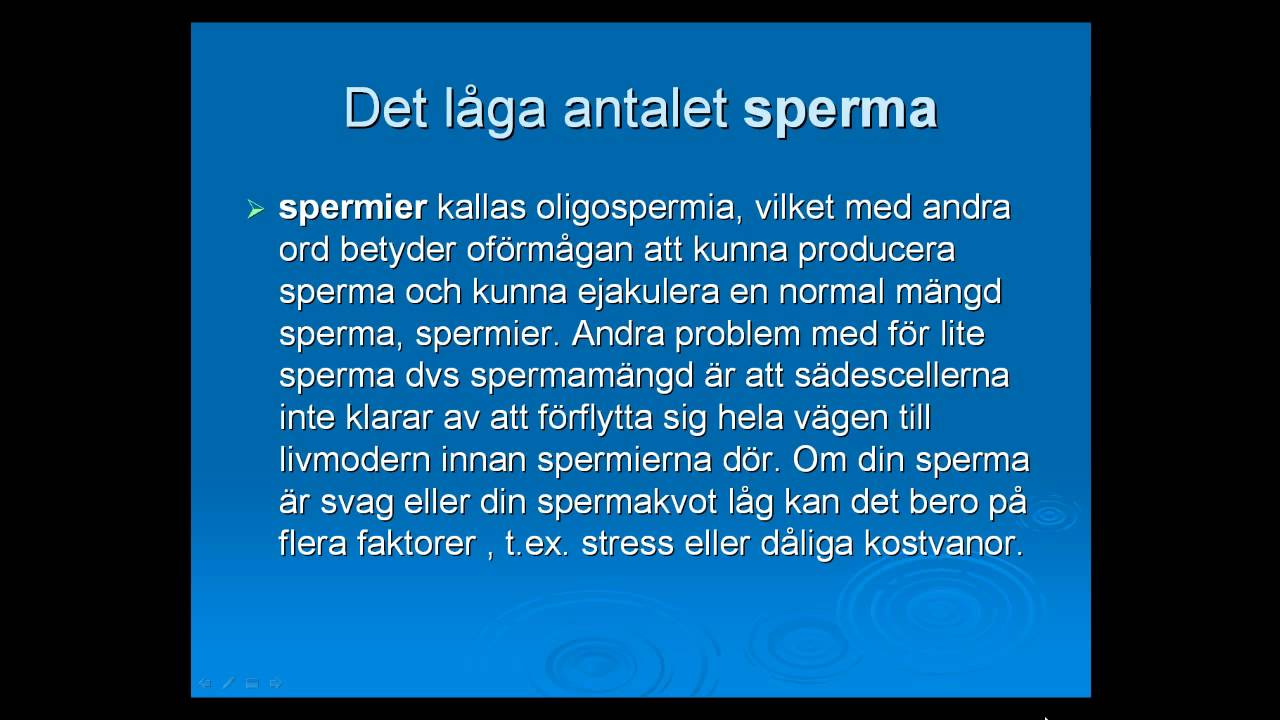 För Lite Sperma
