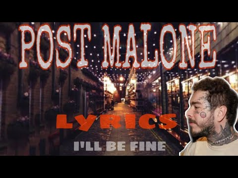 POST MALONE FT. G EASY - I'LL BE FINE ( NEW SONG 2020 ) WITH ...