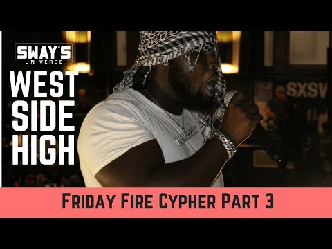 Friday Fire Cypher: West Side High School Part 3 | Sway's Universe