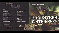 TOO SHORT GANGSTERS And STRIPPERS VOL1 Full Album 2006 HQ