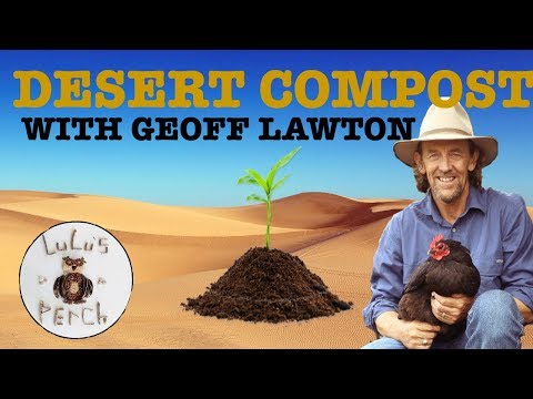 Compost Building in the Desert w/ Geoff Lawton | Greening the Desert | Permaculture
