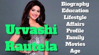 Urvashi Rautela Biography | Age | Family | Affairs | Movies | Education | Lifestyle and Profile