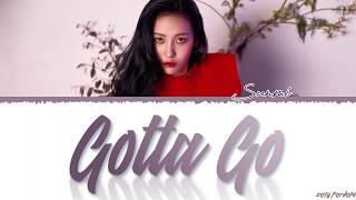 Sunmi (선미) - 'Gotta Go' (가라고) [XX OST Part 1] Lyrics [Color Coded_Han_Rom_Eng]