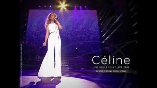 Celine Dion Une Seule Fois Live 2013 YouTube