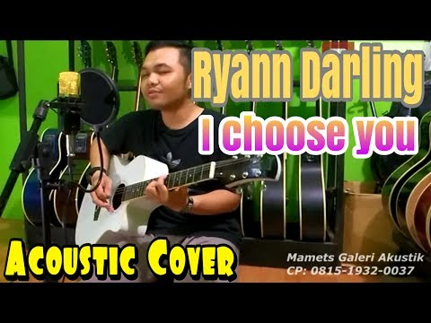 RYANN DARLING - I CHOOSE YOU (vand-vand cover) Acoustic