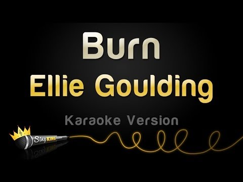 Ellie Goulding - Burn (Karaoke Version)