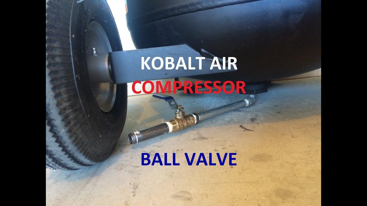 maxresdefault kobalt air compressor ball valve youtube