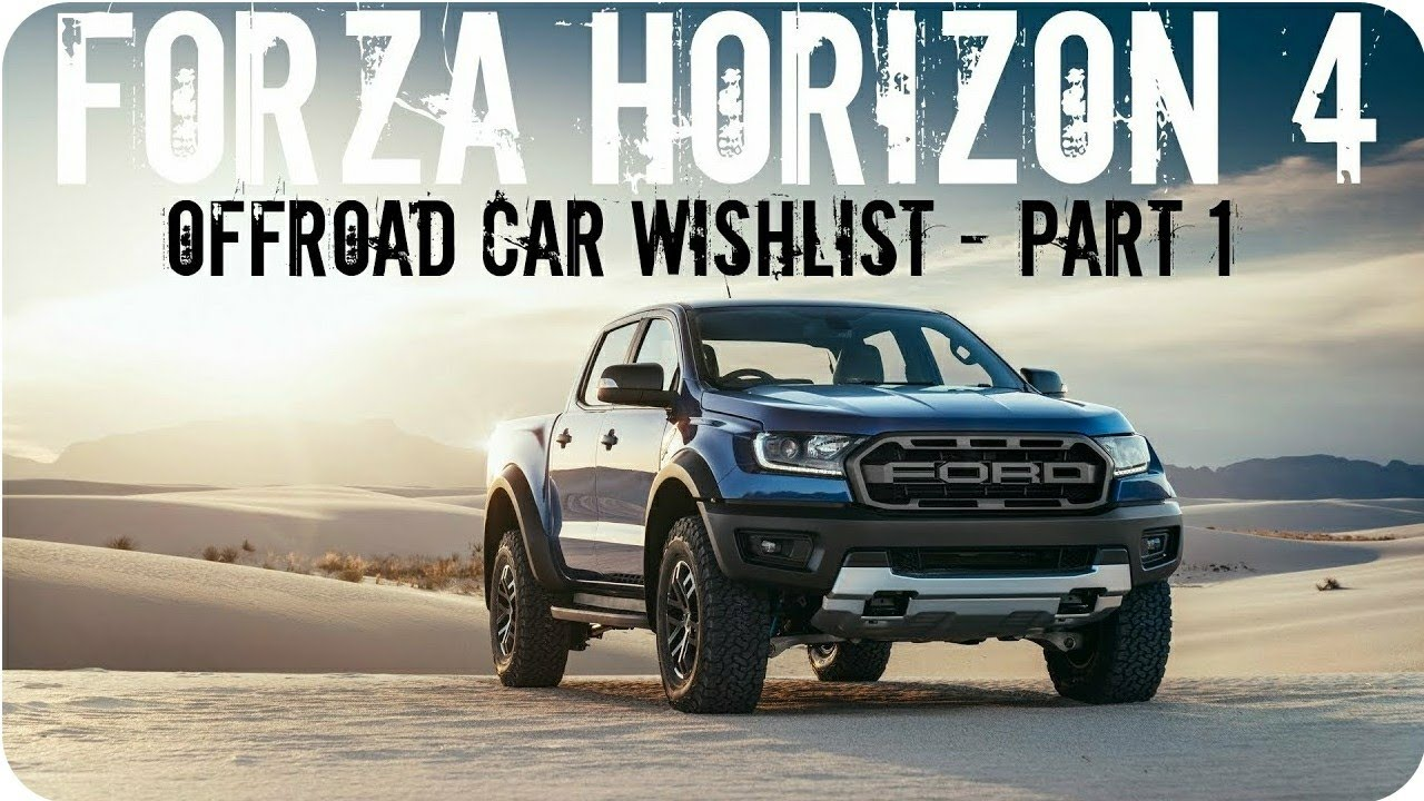 Forza Horizon 4 | Offroad Car Wishlist Pt  1!