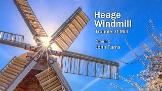 Heage Windmill - Trouble at Mill Appeal Video - John Tams