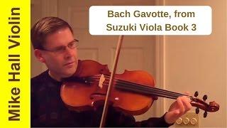 Bach Gavotte - #7 from Suzuki Viola Book 3, Original edition