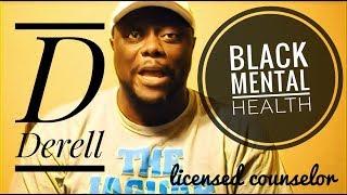 Black Mental Health D Derell On The Information Man Show
