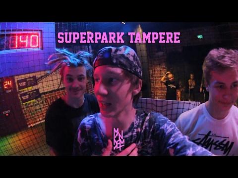 SUPERPARK TOUR OSA II   TAMPERE