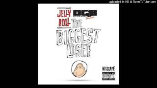 Jelly Roll - Roll With Me [Prod. by Shape Shifta] (The Biggest Loser 2014)