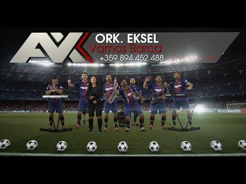 ork Eksel - Vamos Barca |FAN VIDEO 4K UHD MUSIC CLIP|