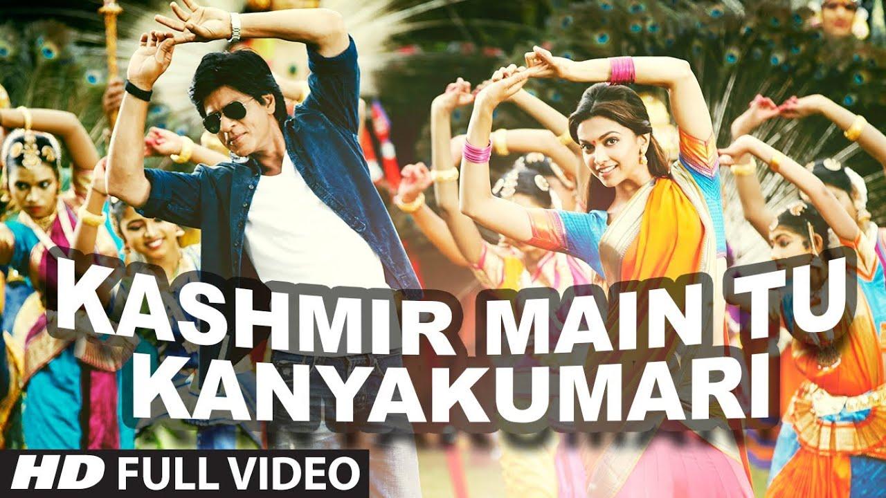 """Kashmir Main Tu Kanyakumari"" Chennai Express Full Video"