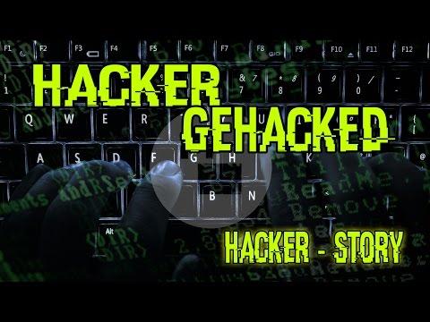 DEN HACKER GEHACKED - [HACKER STORY]