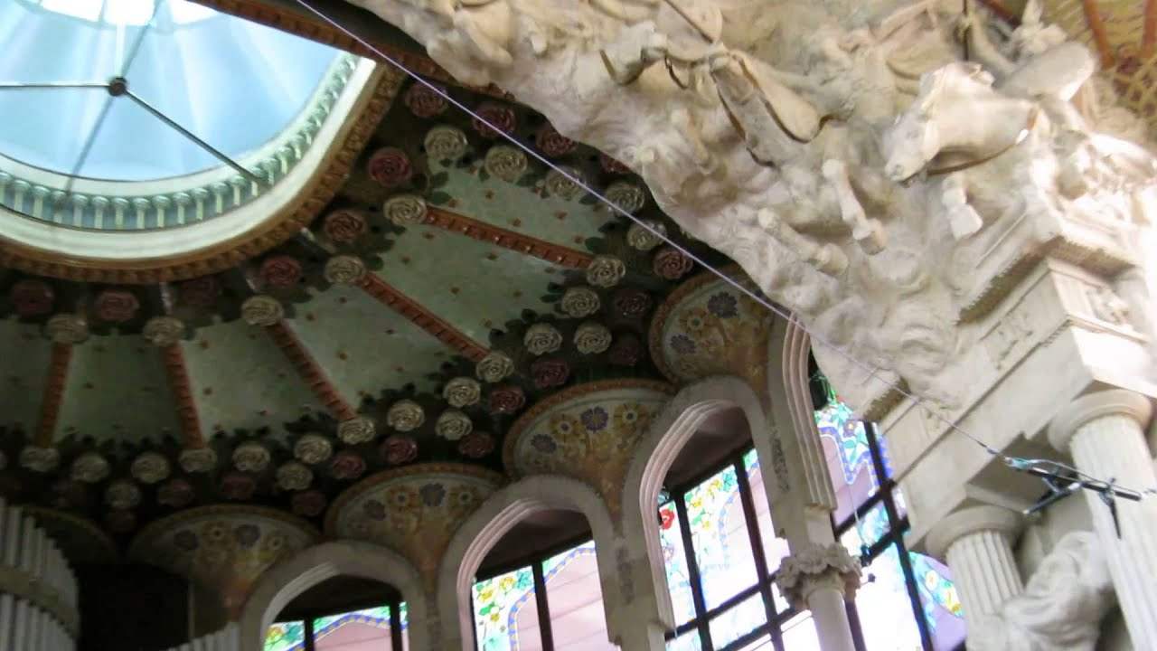 Spain Barcelona Palau De La Musica Catalana Catalonian Music Palace 24 May 2014 Youtube