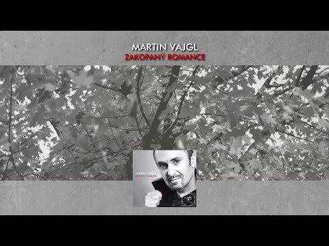 Martin Vajgl - Zakopaný romance  [OFFICIAL VIDEO]