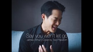 Say you won't let go - James Arthur | cover by Two Popetorn