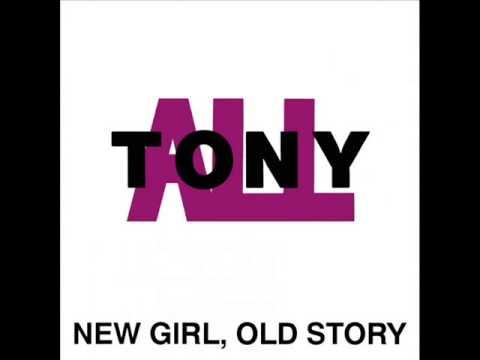 TonyAll - New Girl, Old Story [1991, FULL ALBUM]