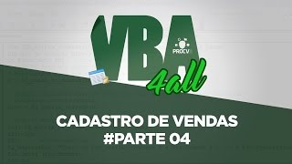 formulrio vba 04  cadastro de vendas vba 4all