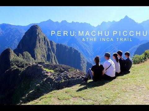 Peru: Machu Picchu and The Inca Trail
