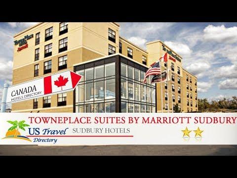 TownePlace Suites By Marriott Sudbury - Sudbury Hotels, Canada