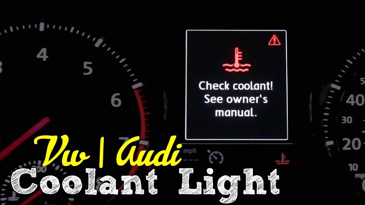 What To Do If Your Vw Or Audi Coolant Light Comes On Youtube