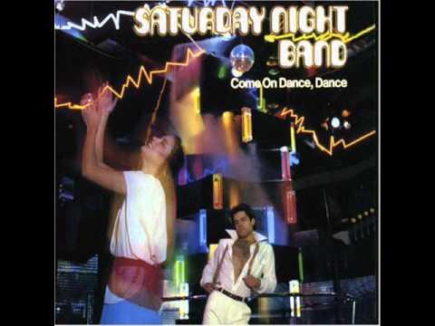 Saturday Night Band -- Come On Dance, Dance
